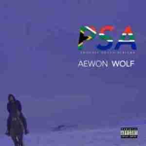 Aewon Wolf - Public Service Anouncement (ft Khumz)